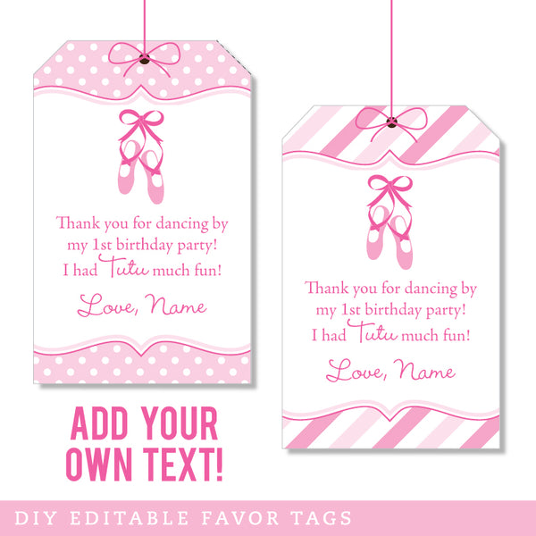 Ballet Party Editable Favor Tags (INSTANT DOWNLOAD)