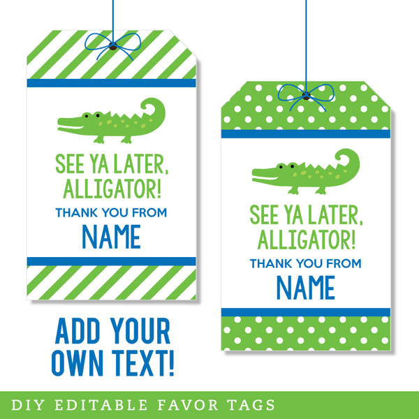 Alligator Party Editable Favor Tags (INSTANT DOWNLOAD)