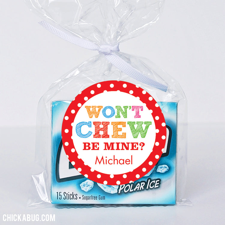 """Won't Chew Be Mine"" Valentine's Day Stickers"