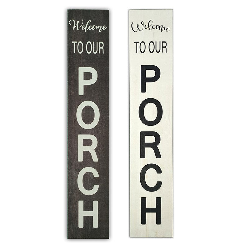 Welcome to our porch reversible porch sign