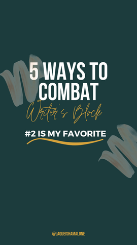 ways to combat, beat, cure, cause of writers block