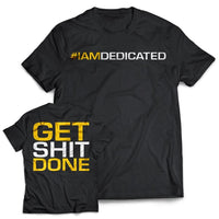 "Dedicated t-shirt ""get shit done"" - - Dedicated Nutrition - Body-stuff.dk"