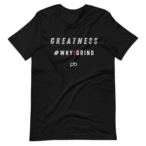 greatness - why i grind (white letters)