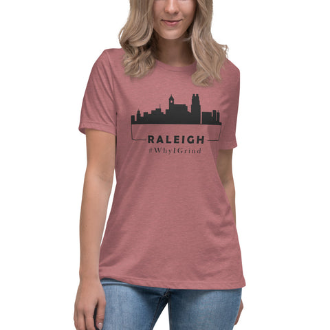 Raleigh - Women's Relaxed T-Shirt #WhyIGrind