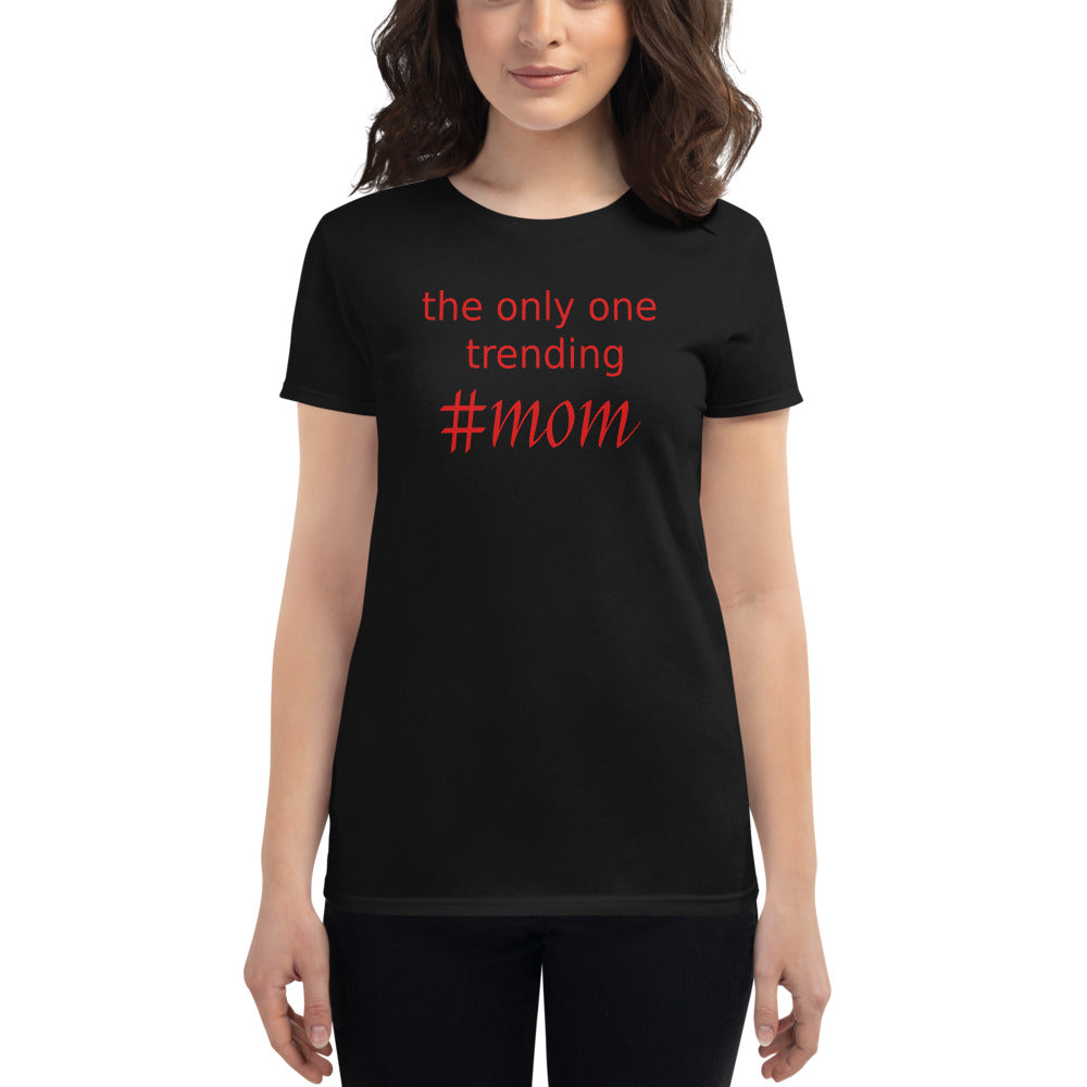 Mother's Day Special, Mom, Mother, Women's short sleeve t-shirt