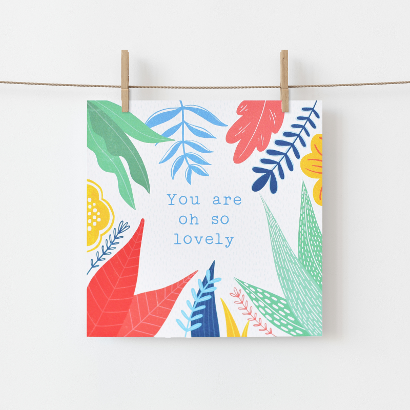 "Irish made Greeting Card by Fleur & Mimi in Co. Tipperary - ""You are oh so Lovely"" - for those times you want to say that!"