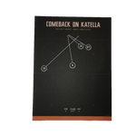 Comeback on Katella Print