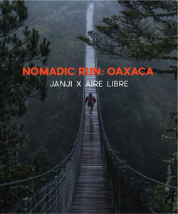 Nomadic Run: Oaxaca (August 20—26, 2018)