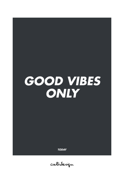 Good vibes only // TODAY