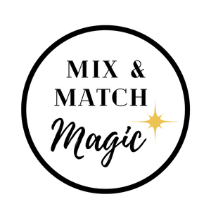 Mix and Match Magic