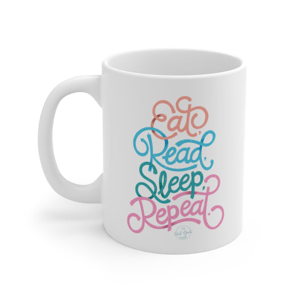 Eat, Read, Sleep, Repeat Mug