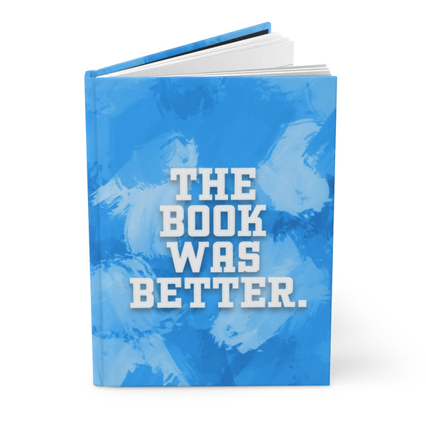 Book Was Better - Blue Notebook / Reading Journal