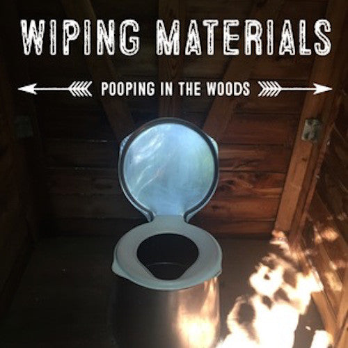 Natural wiping materials for pooping in the woods aka nature wipes