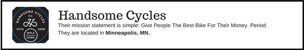Handsome Cycles - Outdoor Gear Brands Made in Designed in Minnesota