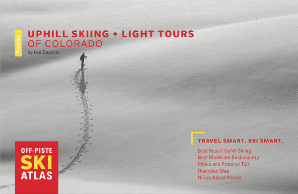 Uphill Skiing and Light Tours of Colorado by Beacon Guidebooks