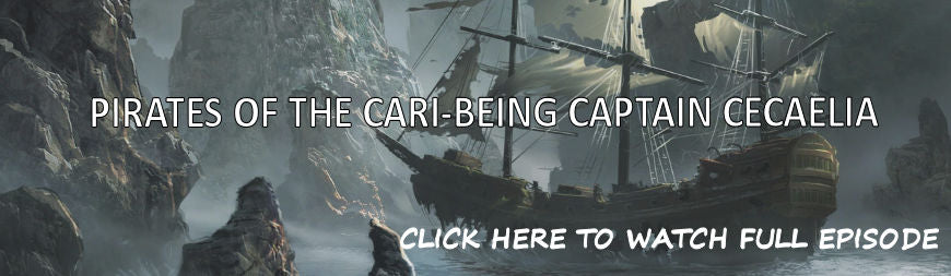 EPISODE 8: PIRATES OF THE CARI-BEING CAPTAIN CECAELIA