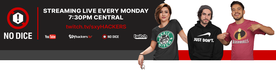 Watch NO DICE Perform Live Every Monday at 7PM Central on Twitch.tv/sxyHACKERS