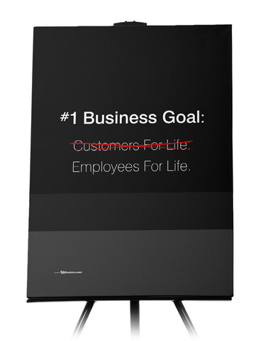 Canvas - #1 Business goal: Employees for life. 18x24 - 1