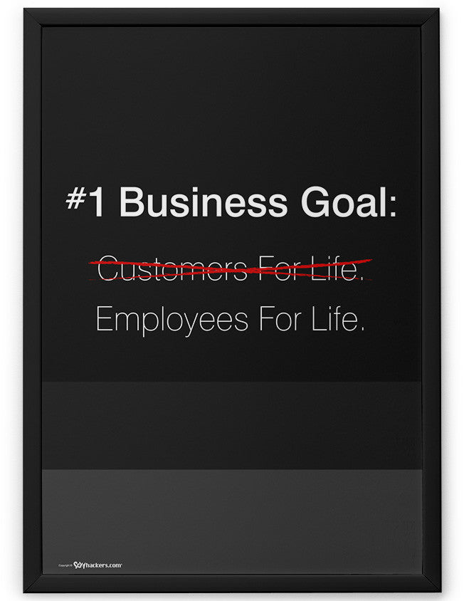 Poster - #1 Business goal: Employees for life.  - 2