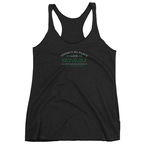 There's no place like 127.0.0.1 Women's Racer-back Tank-top