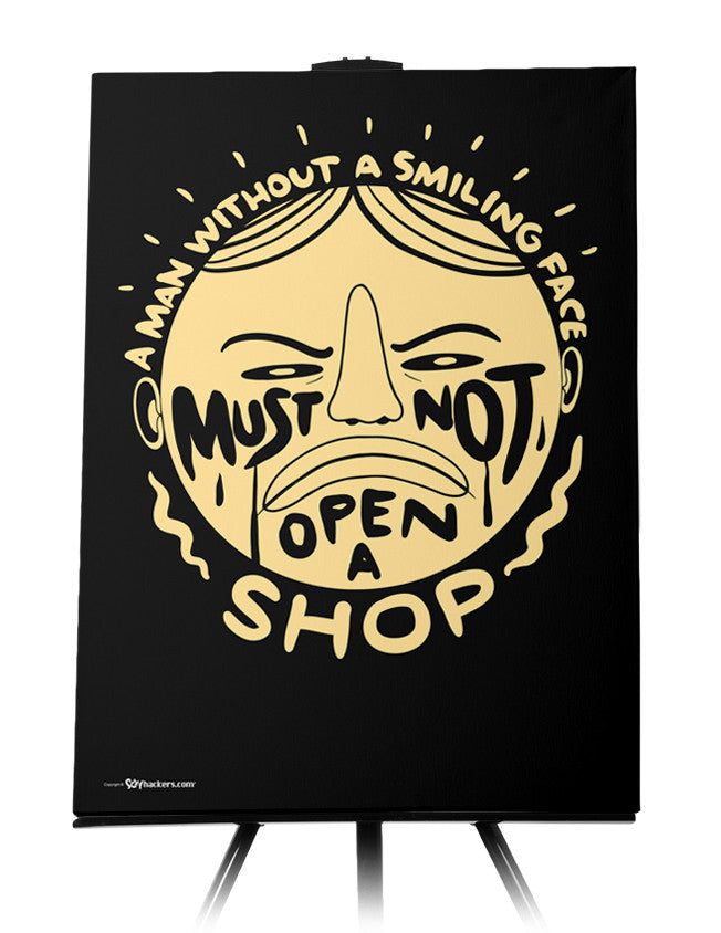 Canvas - A man without a smiling face must not open a shop.  - 1