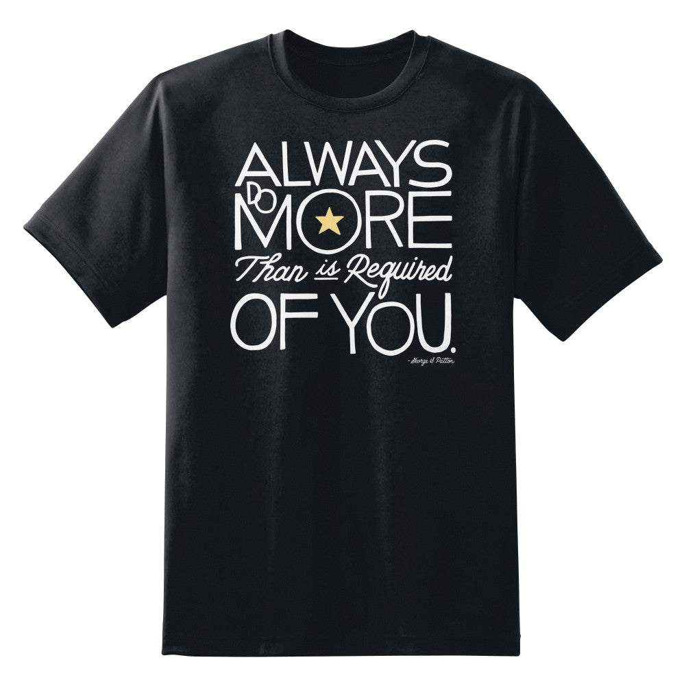 Always Do More Than Is Required of You Unisex T-Shirt by Sexy Hackers