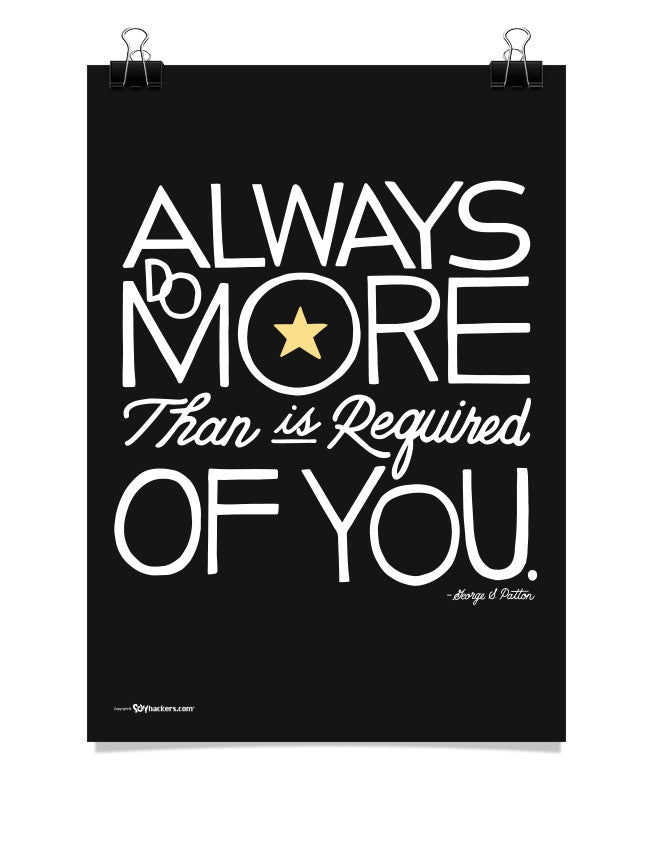 Poster - Always Do More Than Is Required Of You  - 1