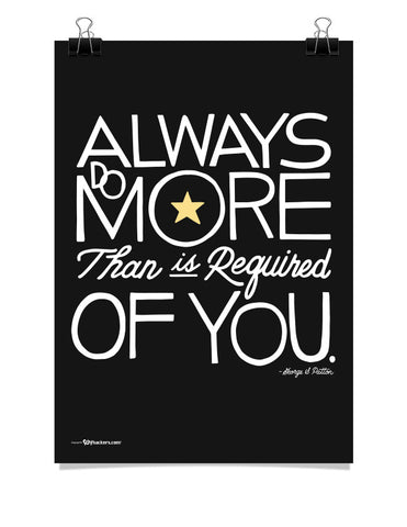 Always Do More Than Is Required Of You Poster