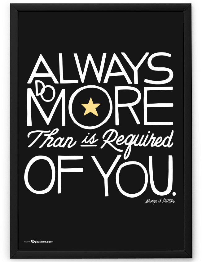 Poster - Always Do More Than Is Required Of You  - 2