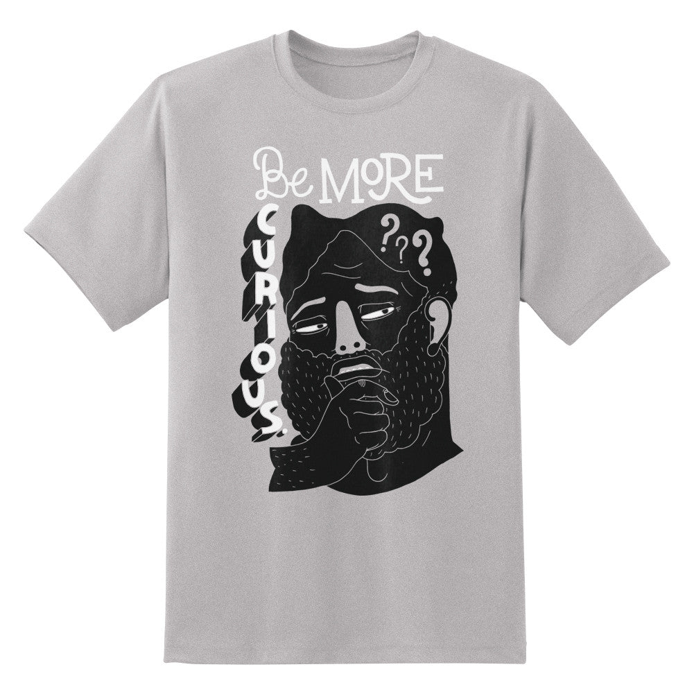 Be More Curious Unisex T-Shirt