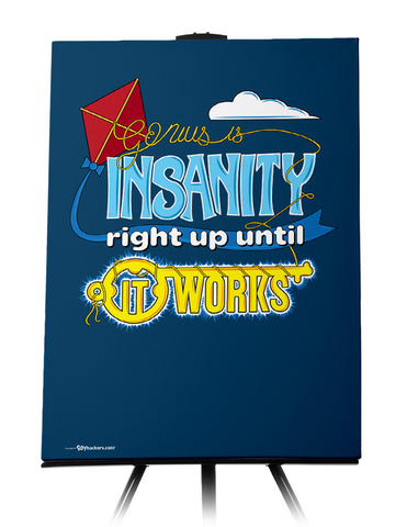 Canvas - Genius Is Insanity Right Up Until It Works  - 1
