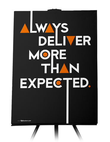 Canvas - Always deliver more than expected.  - 1