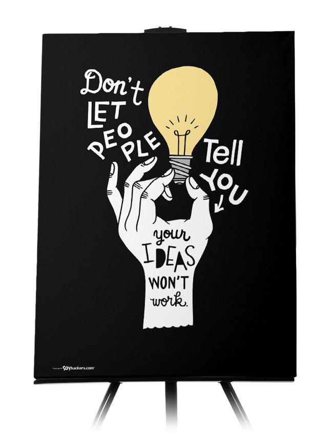 Canvas - Don't let people tell you your ideas won't work.  - 1