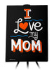 Canvas - I Love My Mom  - 1