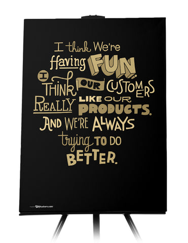 """I think we're having fun."" - Steve Jobs Quote Artwork"