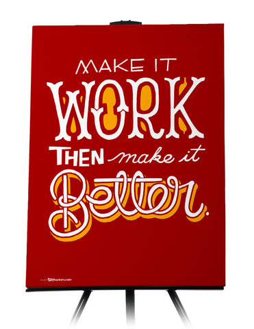 Canvas - Make it work, then make it better.  - 1