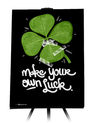 Canvas - Make Your Own Luck  - 1