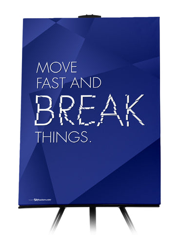 Canvas - Move fast and break things.  - 1