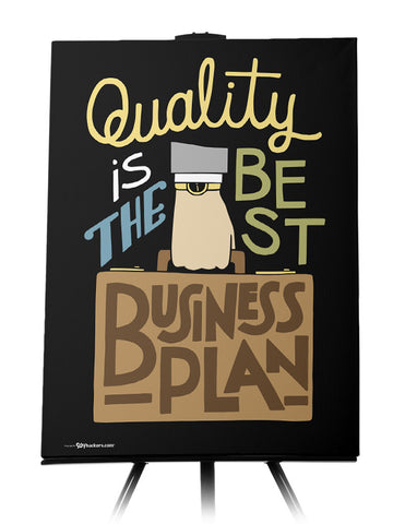 Canvas - Quality is the best business plan.  - 1
