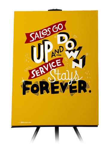 Sales Go Up And Down Service Stays Forever Canvas