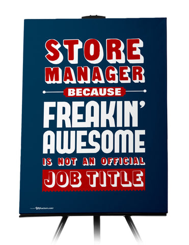 Store Manager Because Freakin Awesome is Not An Official Job Title Canvas
