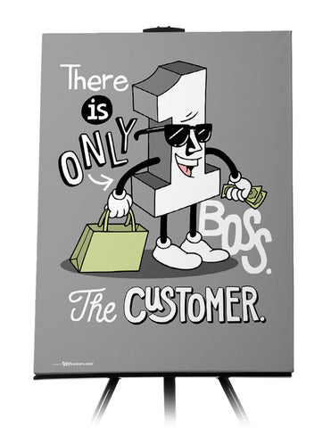 Canvas - There is only one boss. The customer.  - 1