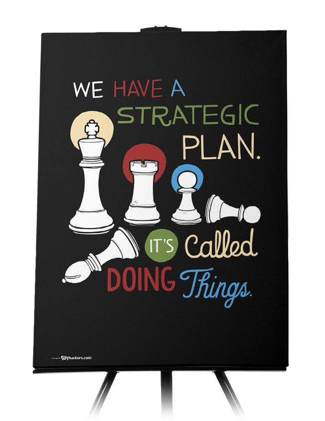 Canvas - We have a strategic plan. It's called doing things.  - 1