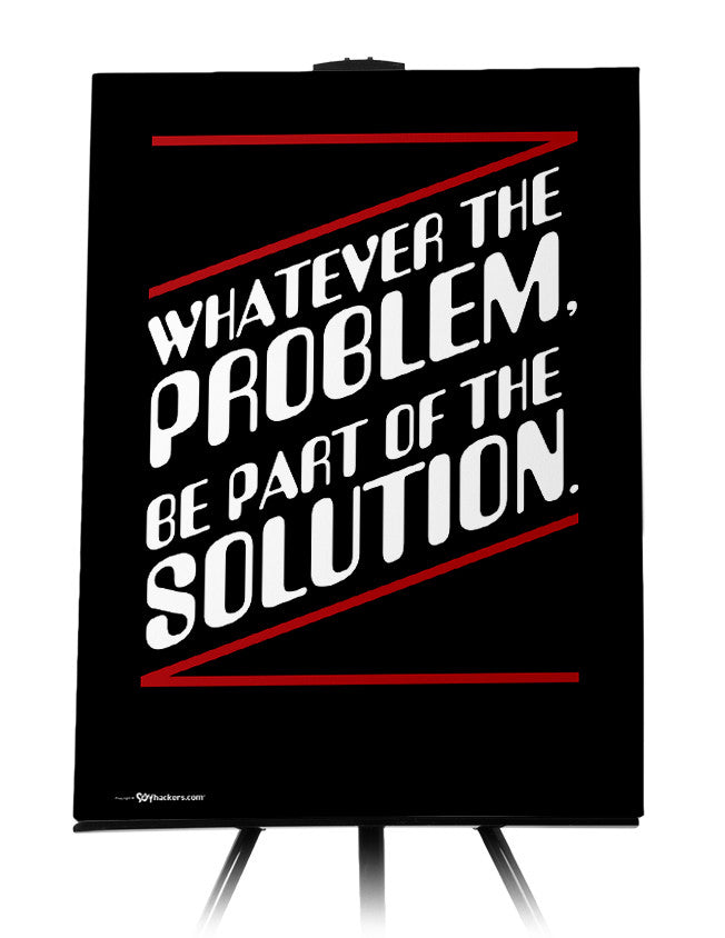 Canvas - Whatever the problem, be a part of the solution.  - 1
