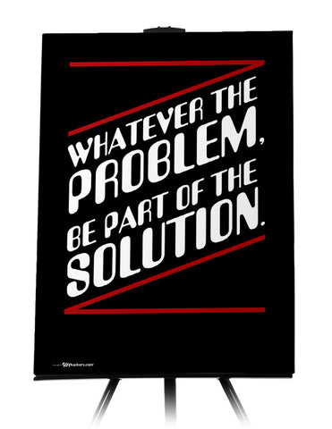 Whatever The Problem Be Part Of The Solution Canvas