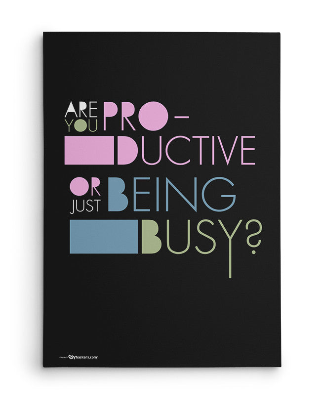 Canvas - Are you productive or just being busy?  - 2