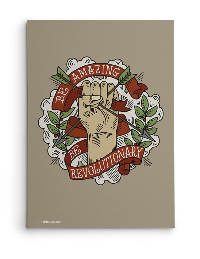 Canvas - Be amazing. Be revolutionary.  - 2