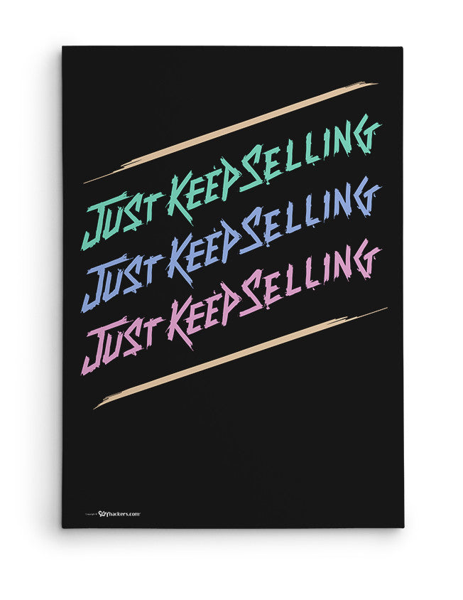 Canvas - Just Keep Selling  - 2