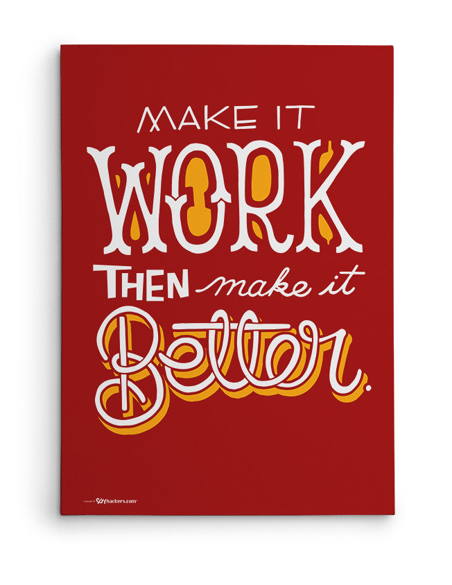 Canvas - Make it work, then make it better.  - 2