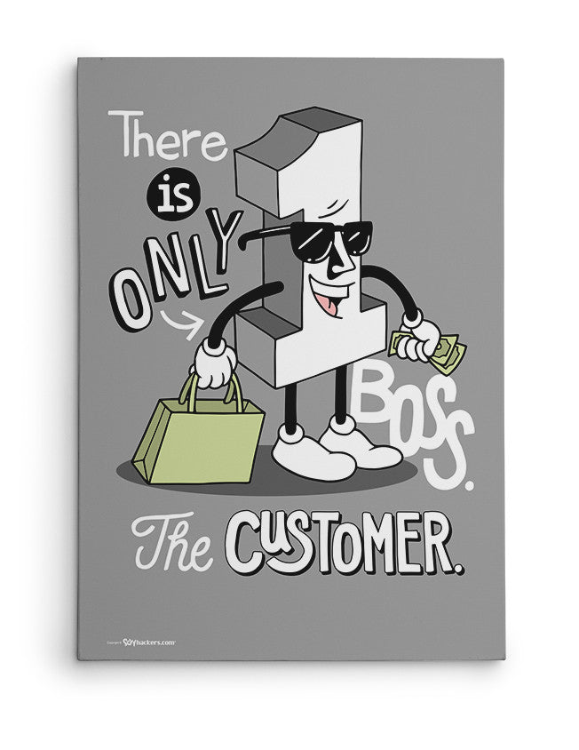 Canvas - There is only one boss. The customer.  - 2